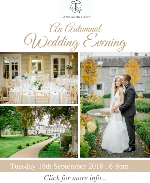 An Autumnal Wedding Evening - Tankardstown House Tuesday 18th September 2018